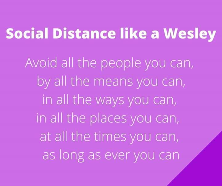 Social distance like a Wesley
